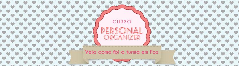 Curso Personal Organizer Foz do Iguaçu – Foi Providencial