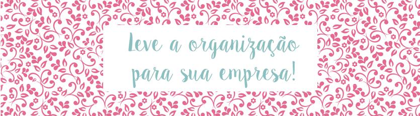 Organização na Empresa – Palestra