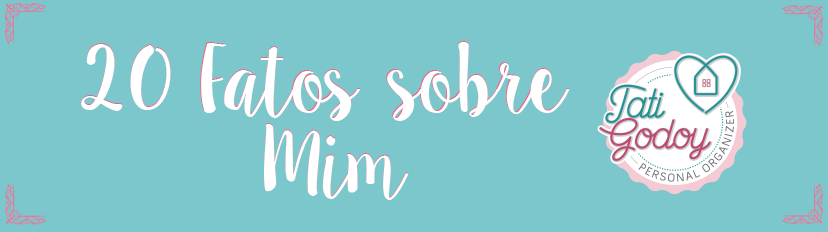 20 Fatos sobre Mim, Tati Godoy