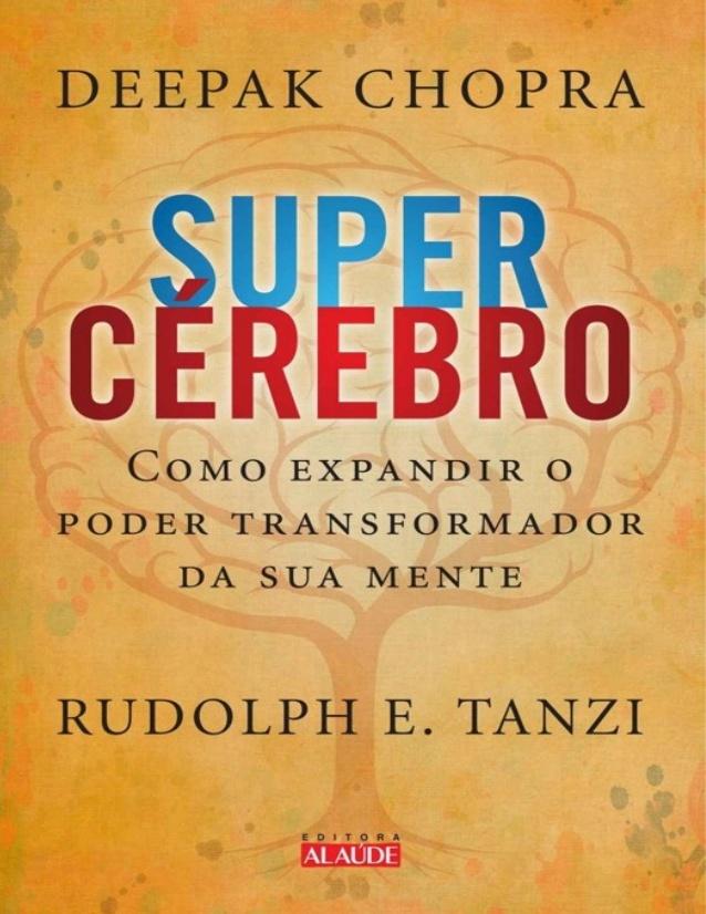 super-crebro-deepak-chopra-rudolph-tanzi1-1-638